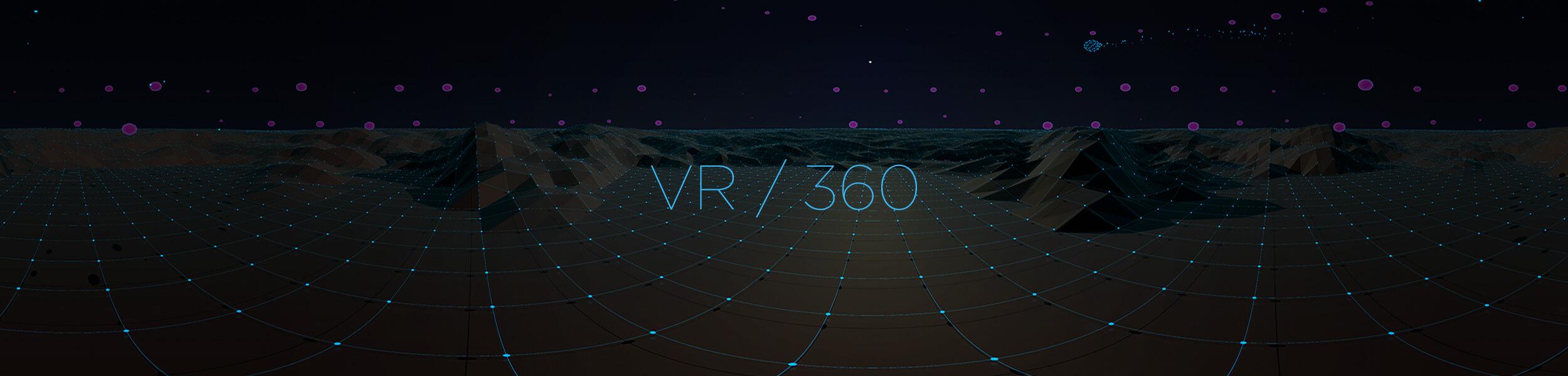 VR / 360